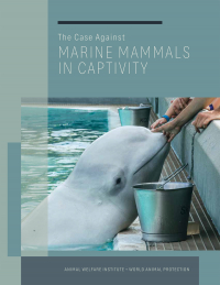 The Case Against Marine Mammals in Captivity Cover