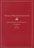 Animal Welfare Institute: Information Report and AWI Quarterly Compilation