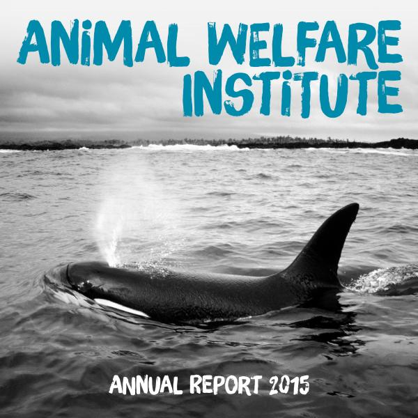Animal Welfare Institute's 64th Annual Report (2015)